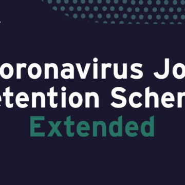 THE CORONAVIRUS JOB RETENTION SCHEME (CJRS) HAS BEEN EXTENDED – JOB SUPPORT SCHEME (JSS) POSTPONED