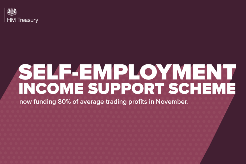THE SELF-EMPLOYMENT INCOME SUPPORT SCHEME GRANT LEVELS HAVE BEEN INCREASED FURTHER